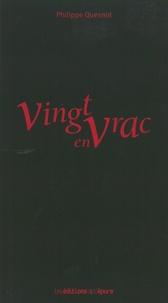 Philippe Quesnot - Vingt en vrac.