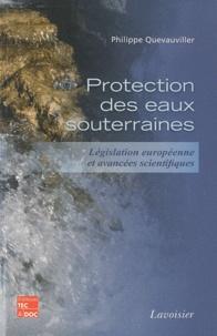 Protection des eaux souterraines- Législation européenne et avancées scientifiques - Philippe Quevauviller |