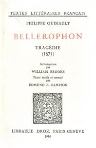 Philippe Quinault - Bellérophon : tragédie (1671).