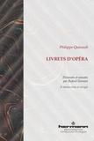 Philippe Quinault - Livrets d'opéra.