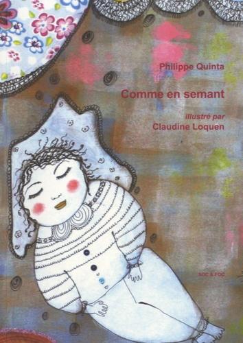 Philippe Quinta - Comme en semant.