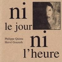 Philippe Quinta - Ni le jour ni l'heure.