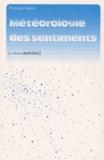 Philippe Rahm - Météorologie des sentiments.