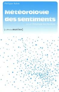 Philippe Rahm - Météorologie des sentiments - Suivi de Climatique des émotions.