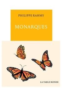 Philippe Rahmy - Monarques.
