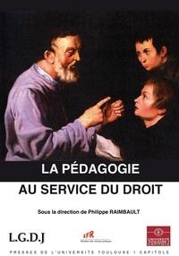 Philippe Raimbault - La pédagogie au service du droit.