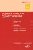 Philippe Raimbourg et Martine Boizard - Ingénierie financière, fiscale et juridique - 2015.