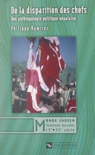 De la disparition des chefs. Une anthropologie politique népalaise