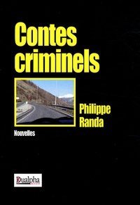 Philippe Randa - Contes criminels.