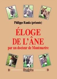 Philippe Randa - Eloge de l'âne par un docteur de Montmartre.
