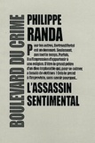 Philippe Randa - L'assassin sentimental.