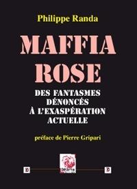 Satt2018.fr Maffia rose - Des fantasmes dénoncés à l'exaspération actuelle Image