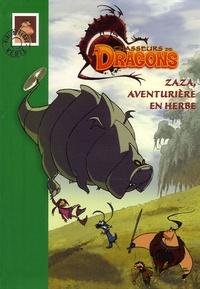 Philippe Randol - Chasseurs de Dragons Tome 2 : Zaza, aventurière en herbe.