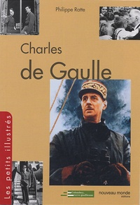 Philippe Ratte - Charles de Gaulle.