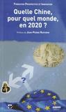 Philippe Ratte - Quelle Chine, pour quel monde, en 2020 ? - Colloque du Futuroscope, 30 août 2013.