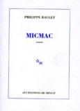 Philippe Raulet - Micmac - [roman.