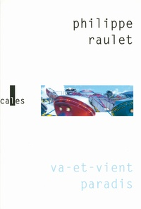 Philippe Raulet - Va-et-vient paradis.