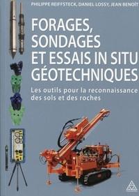 Forages, sondages et essais in situ géotechniques- Les outils pour la reconnaissance des sols et des roches - Philippe Reiffsteck | Showmesound.org