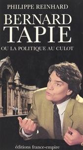 Philippe Reinhard - Bernard Tapie.