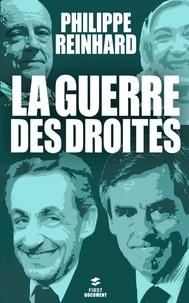 Philippe Reinhard - La guerres des droites.