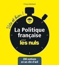 Philippe Reinhard - La politique française pour les nuls.