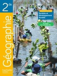 Philippe Rekacewicz et Anne Gasnier - Géographie 2e Sociétés et développement durable - Livre de l'élève.