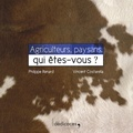 Philippe Renard et Vincent Costarella - Agriculteurs, paysans, qui êtes-vous ?.