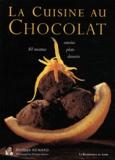 Philippe Renard - La cuisine au chocolat.