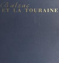 Philippe Renault - Balzac et la Touraine.