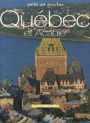 Philippe Renault et Nathalie Didier - Québec et Acadie.
