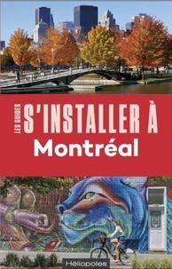 Philippe Renault - S'installer à Montréal.
