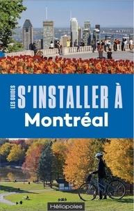 Philippe Renault - S'intaller à Montréal.