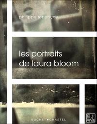 Philippe Renonçay - Les portraits de Laura Bloom.