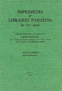 Philippe Renouard et Pierre Marot - Imprimeurs et libraires parisiens du 16e siècle - Tome 4, Binet-Blumenstock.