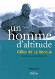Philippe Révil - Un homme d'altitude - Gilles de la Rocque, fondateur de la FACIM.