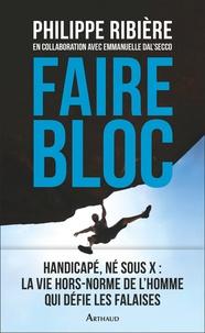 Faire bloc - Philippe Ribière pdf epub
