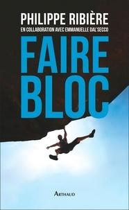 Philippe Ribière - Faire bloc.