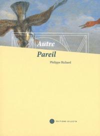 Philippe Richard et Jean Attali - Autre Pareil - Carte blanche à philippe Richard, voyage à travers les collections des musées de Dunkerque.
