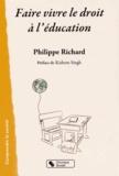 Philippe Richard - Faire vivre le droit à l'éducation.