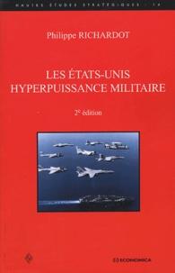 Philippe Richardot - Les Etats-Unis, hyperpuissance militaire.