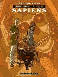 Philippe Riche - L'Association des Cas Particuliers Tome 1 : Sapiens.