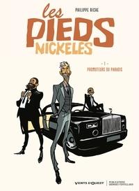 Philippe Riche - Les Pieds nickelés Tome 1 : Promoteurs du paradis.