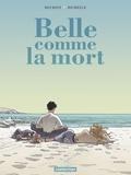 Philippe Richelle et Jean-Michel Beuriot - Belle comme la mort.