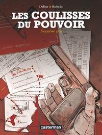 Philippe Richelle et Jean-Yves Delitte - Les Coulisses du pouvoir  : L'intégrale, deuxième cycle.