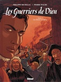 Philippe Richelle et Pierre Wachs - Les Guerriers de Dieu Tome 3 : Les martyrs de Wassy.