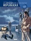 Philippe Richelle et Pierre Wachs - Les mystères de la 3eme République T01.