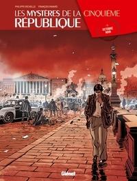 Philippe Richelle et François Ravard - Les Mystères de la 5e République - Tome 02 - Octobre noir.