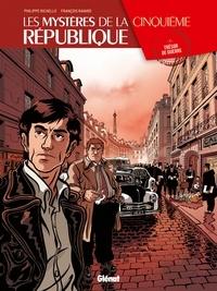 Philippe Richelle et François Ravard - Les mystères de la Cinquième République Tome 1 : Trésor de guerre.