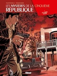 Philippe Richelle et François Ravard - Les mystères de la Cinquième République Tome 3 : Les larmes d'Alger.