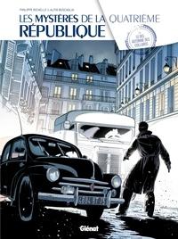 Philippe Richelle et Alfio Buscaglia - Les mystères de la Quatrième République Tome 3 : Le bel automne des collabos.